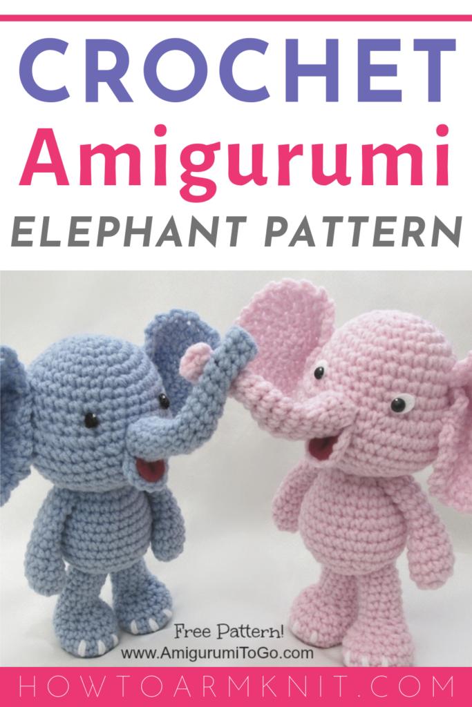 Crochet Elephant Amigurumi Free Pattern with Video | Crochet ... | 1024x683