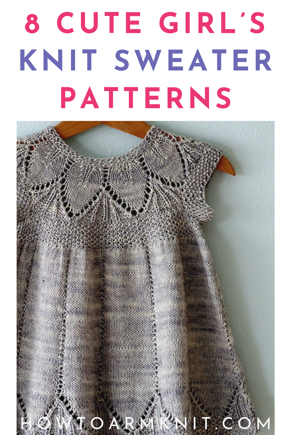 Top 8 Adorable Girl's Knit Sweater Patterns | Happiness is ...