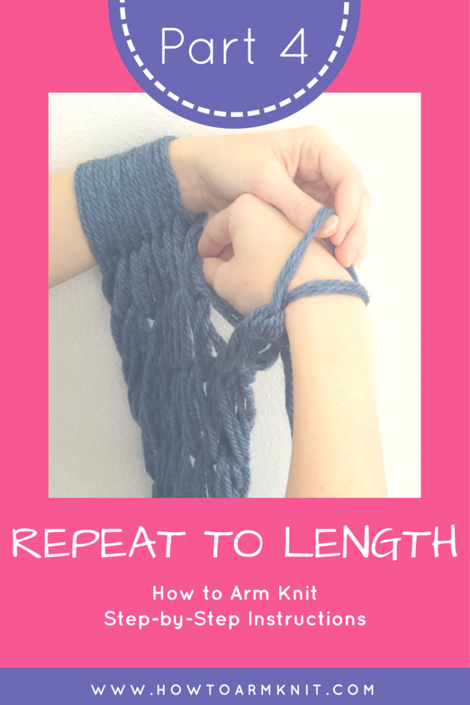 How To Arm Knit Step By Step Part 4 Repeat To Length Hapiness